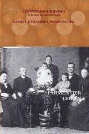 Parmentier, Daniel Johannes-Levensbeschrijving, bekering en uitreddingen (nieuw)