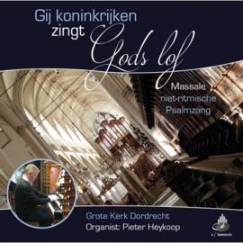 Heykoop, Pieter-Gij koninkrijken zingt Gods lof (nieuw)