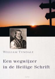 Tyndale, William-Een wegwijzing in de Heilige Schrift (nieuw)