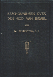 Huntington, William-Beschouwingen over den God van Israel