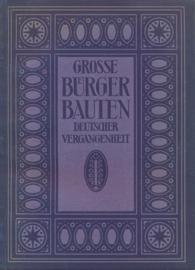Pinder, Wilhelm-Grosse Burgerbauten aus vier Jahrhundert Deutscher Vergangenheit