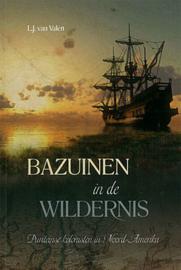 Valen, L.J. van-Bazuinen in de wildernis (nieuw)