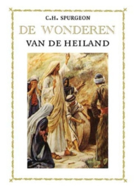 Spurgeon, C.H.-De wonderen van de Heiland; De gelijkenissen van de Heiland (nieuw)