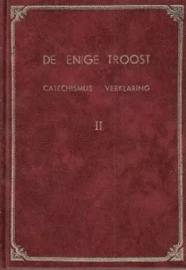 Baaijens, Ds. J. (e.a.)-De enige troost (Catechismusverklaring)
