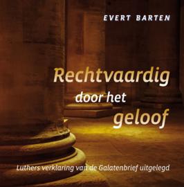Barten, Evert-Rechtvaardig door het geloof (nieuw)