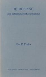 Exalto, Drs. K.-De Roeping