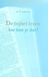 Jagersma, Dr. H.-De Bijbel lezen, hoe kun je dat?