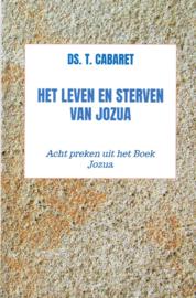 Cabaret, Ds. T.-Het leven en sterven van Jozua (nieuw)