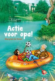 Graaf, Margriet de-Actie voor opa! (nieuw)