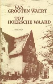Allewijn, M.-Van Grooten Waert tot Hoeksche Waard