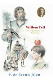 Zeeuw JGzn, P. de-Willem Tell, de vrijheidsheld van Zwitserland (nieuw)
