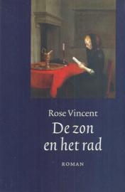 Vincent, Rose-De zon en het rad