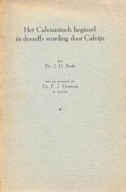 Barth, Ds. J.D.-Het calvinistisch beginsel in deszelfs wording door Calvijn