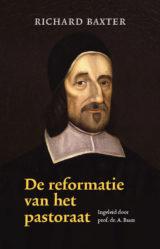 Baxter, Richard-De Reformatie van het pastoraat (nieuw, licht beschadigd)