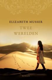 Musser, Elizabeth-Twee werelden (nieuw)