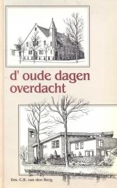 Berg, Drs. C.R. van den-d' Oude dagen overdacht