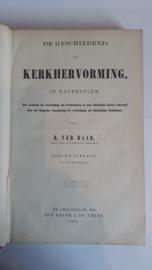 Haar, B. ter-De Geschiedenis der Kerkhervorming in Tafereelen