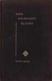 Laman, Ds. W.F.-Gods welbehagen betoond