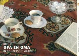 Besteman, Erik (e.a.)-Opa en oma in de Hoeksche Waard (deel 5)