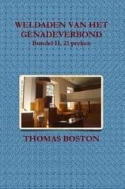Boston, Thomas-Weldaden van het Genadeverbond (21 preken, deel II) (nieuw)