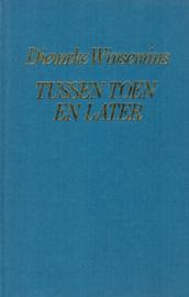 Winsemius, Dieuwke-Tussen toen en later