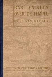 Reenen, Ds. G. van-Bart en Kees over de tempel