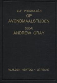 Gray, Andrew-Elf predikaties op Avondmaalstijden