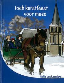 Leerdam, Nellie van-Toch Kerstfeest voor Mees (nieuw)