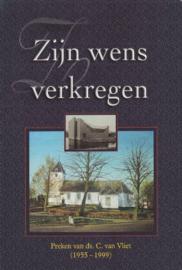 Vliet, Ds. C. van-Zijn wens verkregen (nieuw)