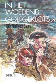 Valkenburg, Rik-In het woedend golfgeklots (deel 2)