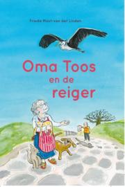 Mout van der Linden, Frieda-Oma Toos en de reiger (nieuw)