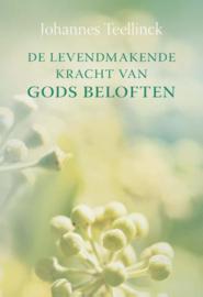Teellinck, Johannes-De levendmakende kracht van Gods beloften (nieuw)