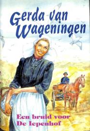 Wageningen, Gerda van-Een bruid voor de Iepenhof