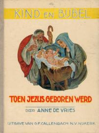 Vries, Anne de-Toen Jezus geboren werd