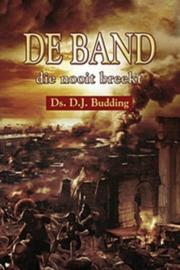 Budding, Ds. D.J.-De band die nooit breekt (nieuw)