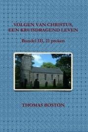 Boston, Thomas-Volgen van Christus, een kruisdragend leven (21 preken, deel III) (nieuw)