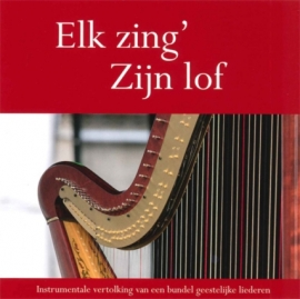 NIEUW: Haan, M. den en Manen, A.M. van-Elk zing' Zijn lof (Cd met instrumentale begeleiding)