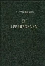 Groe, Theodorus van der-Elf leerredenen
