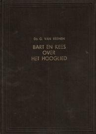 Reenen, Ds. G. van-Bart en Kees over het Hooglied