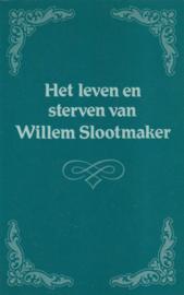 Een Vriend-Het leven en sterven van Willem Slootmaker