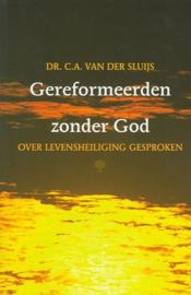 Sluijs, Dr. C.A. van der-Gereformeerden zonder God