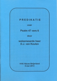 Keulen, D.J. van-Predikatie over Psalm 47 vers 6 (Hemelvaart) (nieuw)