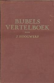 Hoogwerf, J.-Bijbels Vertelboek