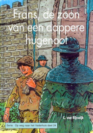 Rijswijk, C. van-Frans, de zoon van een dappere hugenoot (nieuw)