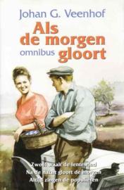 Veenhof, Joh.G.-Als de morgen gloort (omnibus)