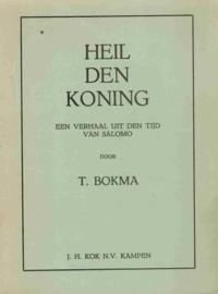 Bokma, T.-Heil den Koning