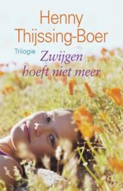 Thijssing-Boer, Henny-Zwijgen hoeft niet meer