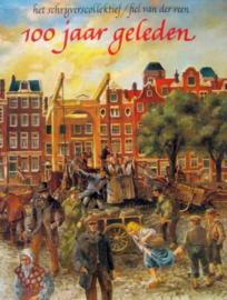Dorrestijn, Hans (e.a.)-100 jaar geleden
