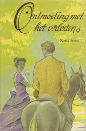 Streef, Netty-Ontmoeting met het verleden
