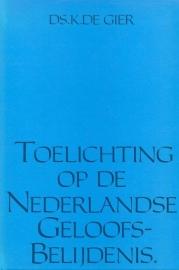 Gier, Ds. K. de-Toelichting op de Nederlandse Geloofsbelijdenis